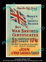 HISTORIC 8x6 AUSTRALIAN ANZAC WWI MILITARY POSTER WAR SAVING CERTIFICATES c1915
