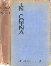 China Travels 1920's . Abel Bonnard French In China 1st HC 18 Dutton