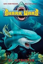Shark Wars by E. J. Altbacker c2011, Hardcover, VGC, We Combine Shipping