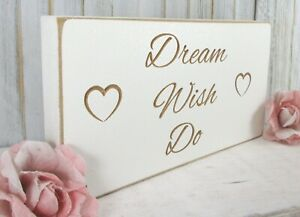 Inspirational Quote Sign Plaque Gift Dream Wish Do Vintage Shabby & Chic