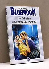 ALLE PORTE DEL PARADISO - L.Belvedere [Romance Bluemoon N.535]