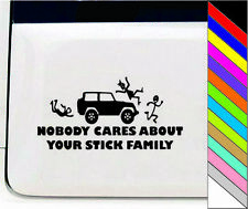 NO ONE CARES ABOUT YOUR STICK Family Funny JDM Drift Vinyl Car Decal Sticker
