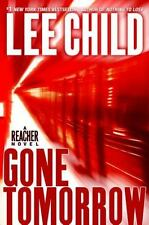 Jack Reacher Ser.: Gone Tomorrow by Lee Child (2009, Hardcover)