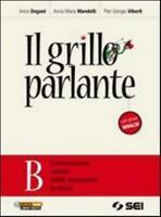 grillo parlante volume B, Sei scuola, Degani/Mandelli codice:9788805071258