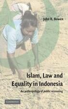 Islam, Law, and Equality in Indonesia : An Anthropology of Public Reasoning...