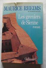 Les greniers de Sienne par Maurice Rheims – 1987