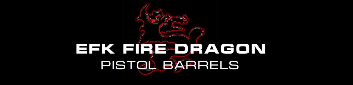 EFK Fire Dragon Pistol Barrels