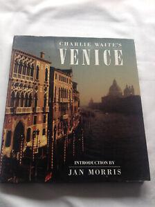 Charlie Waite's Venice (Hardcover)