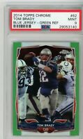 2014 Topps Chrome Green Refractor Tom Brady #62 PSA 9 New England Patriots