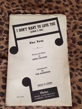 Songbook: I Don't Want To Love You – Fox Trot
