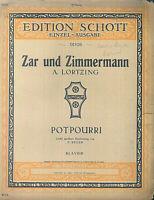 Lortzing - Zar und Zimmermann Potpourri - Alt , übergroß
