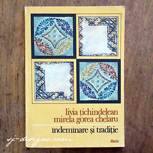 """1983 """"Indeminare si Traditie"""" traditional Romanian cross stitch & embroidery"""