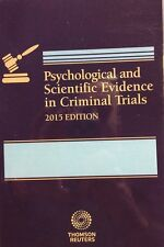 Psychological & Scientific Evidence in Criminal Trials 2015 PB West Group