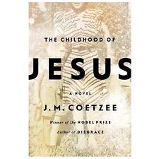 The Childhood of Jesus 2013 by Coetzee, J. M. WINNER OF NOBEL PEACE PRIZE