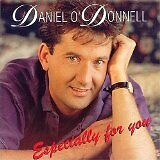 DANIEL ODONNELL Especially For You CD NEW & SEALED