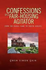 Confessions Of A Fair-housing Agitator: How The Hahas Came To South Jersey, Gain