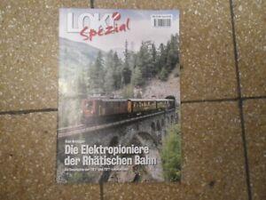 Loki Spezial Die Elektropioniere der RhB Rhätischen Bahn Nr. 44 Rhätische Bahnen