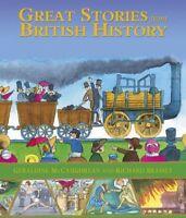Great Stories from British History,Geraldine McCaughrean, Richard Brassey