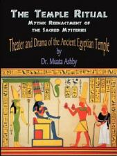 Temple Ritual of the Ancient Egyptian Mysteries- Theater & Drama of the Ancie...