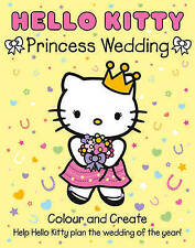 Hello Kitty Princess Wedding Colour and Create by HarperCollins Publishers