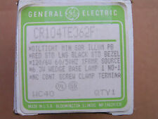 GE CR104TE362F Oil Tight illuminated Push Button Red 120V CR204XCS11 NEW!!!