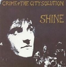 Shine 5016025600595 by Crime & The City Solution CD
