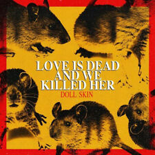 """Doll Skin : Love Is Dead and We Killed Her VINYL 12"""" Album (2019) ***NEW***"""