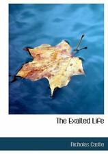 Exalted Life: By Nicholas Castle