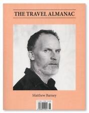 The Travel Almanac Issue 6 MATTHEW BARNEY