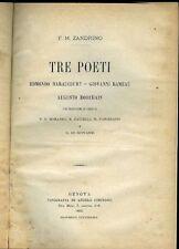 F.M. Zandrino. Tre poeti: E. Haraucourt, G. Rameau, A. Dorchain. Genova 189