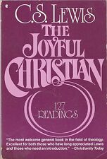 The Joyful Christian: 127 Readings from C.S. Lewis by C. S. Lewis (1984, Paperba