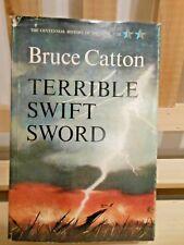 TERRIBLE SWIFT SWORD by Bruce Catton ~ 1963 HC/DJ 1st edition Vintage Civil War