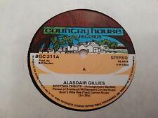"ALASDAIR GILLIES * SCOTTISH TRIBUTE * 7"" FOLK SINGLE NR MINT 1982"