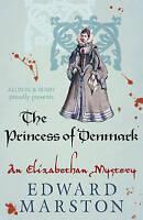 Princess of Denmark, The (The Nicholas Bracewell Mysteries), Edward Marston | Pa