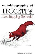 """Leggett's Fox Trapping Methods Autobiography"" By Pete & Ron Leggett Traps"