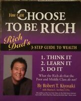 CHOOSE TO BE RICH DAD POOR DAD'S 3 STEP GUIDE TO WEALTH DVD CD & BOOK !