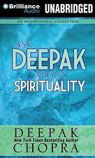 3 CD Ask Deepak about Spirituality by Deepak Chopra ((Unabridged)