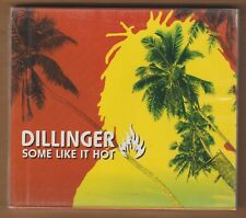 DILLINGER cd Some Like It Hot 2004 Brook Germany Import NEW Sealed 883717700223