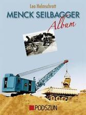 Menck Seilbagger Album von Leo Helmschrott (2010, Gebundene Ausgabe)