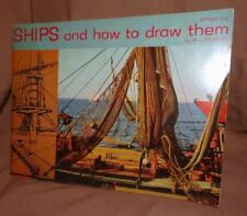 Art Instruction Book Ships and How to Draw them by WJ Aylward 1957