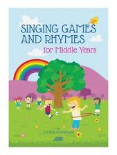 Lucinda Geoghegan Singing Games et Rhymes for Middle années Music Book