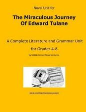 Novel Unit for the Miraculous Journey of Edward Tulane : A Complete Literatur...