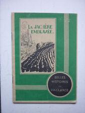 BELLES HISTOIRE DE VAILLANCE  NUM 3 LA JACHERE EMBLAVEE / TINTIN / PERLIN PINPIN