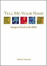 Tell Me Your Name: Images of God in the Bible