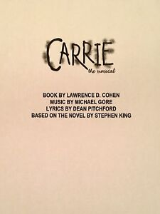 CARRIE - Playscript for Revised Version of the 1988 Broadway Musical