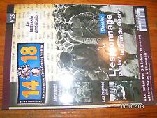 .. Revue 14/18 n°25 MARASESTI Bataillon Sibérien ESPIONNAGE