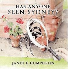 Has Anyone Seen Sydney? by Janet E. Humphries | Paperback Book | 9781848978478 |