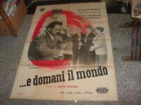 ...E DOMANI IL MONDO manifesto originale 2F 1944