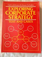 Exploring Corporate Strategy: Text and Cases, GERRY JOHNSON, KEVAN SCHOLES, Used