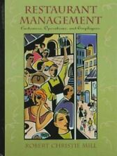 Restaurant Management : Customers, Operations and Employees by Robert C. Mill...